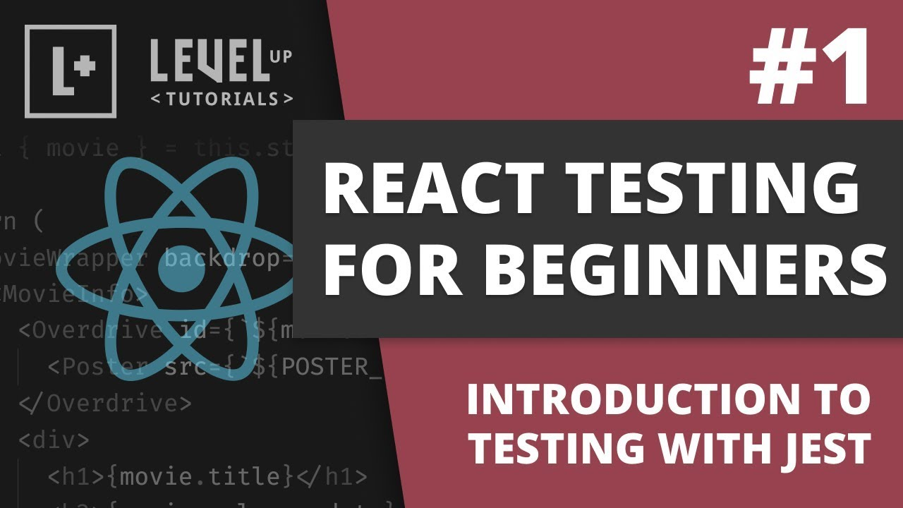 #1 Introduction To Testing With Jest - React Testing For Beginners