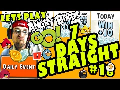 Lets Play Angry Birds GO! for 7 DAYS STRAIGHT! Daily Event !!Win 10 Gems!! Part 18