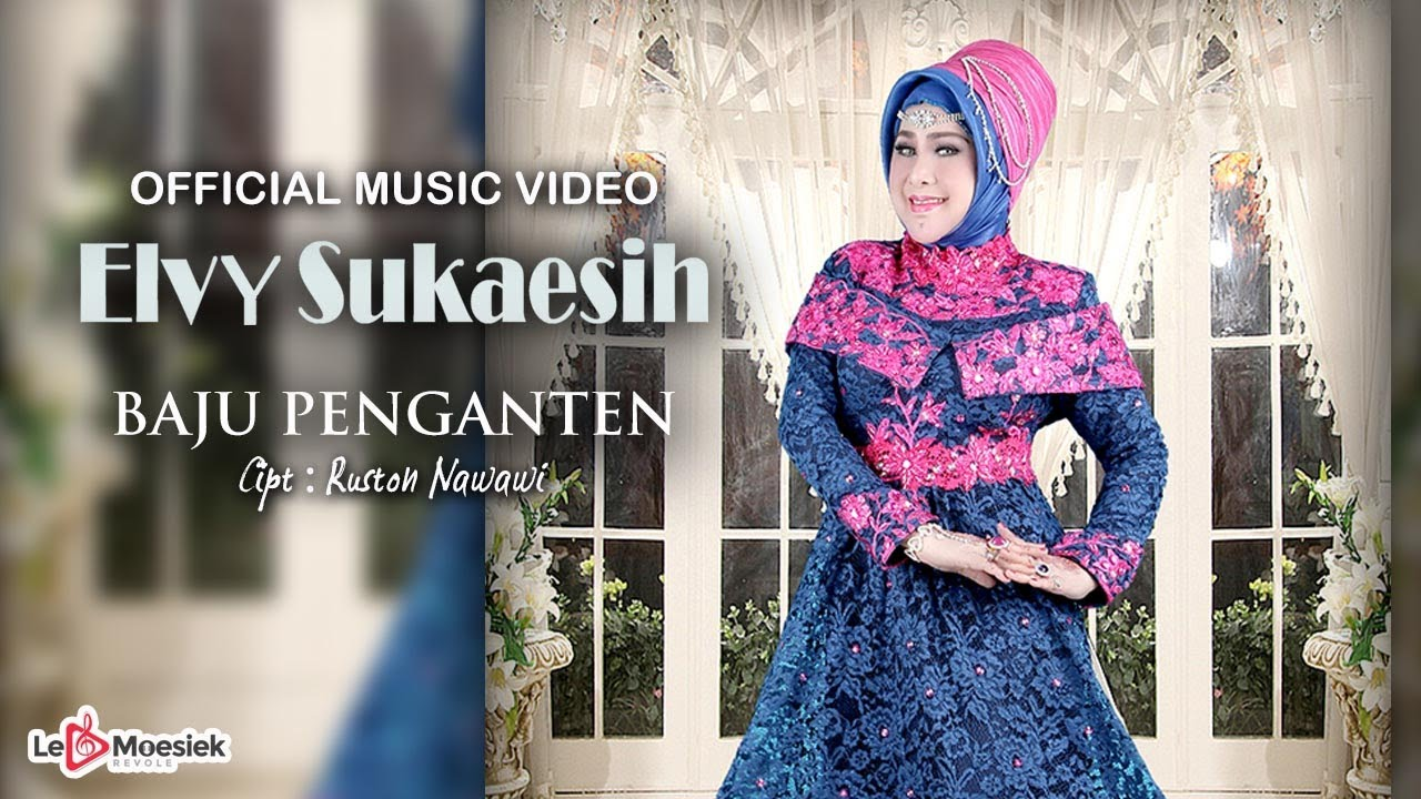 Elvy Sukaesih - Baju Pengantin (Official Music Video)