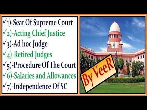 L-112- Ad Hoc Judge | Acting Chief Justice  | Salaries & Allowances- Current Affairs 2018 By VeeR