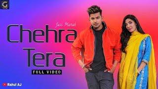 Chehra Tera - Jass Manak (Full Video) || Age 19 || Romantic Song By Rahul AJ