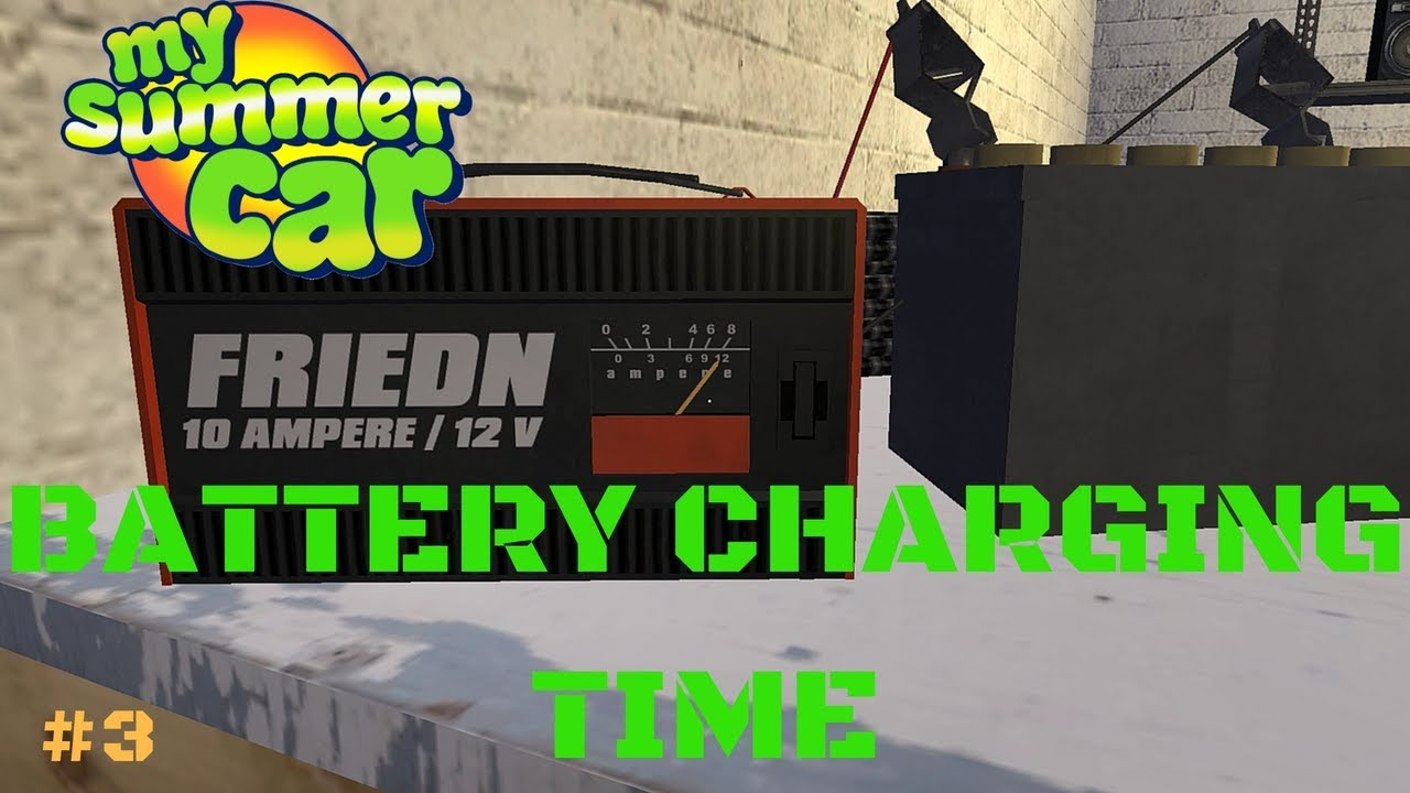 Battery Charging Time My Summer Car Test 3