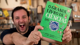 LIVRO NOVO!!! O Grande Livro de Ciências do Manual do Mundo