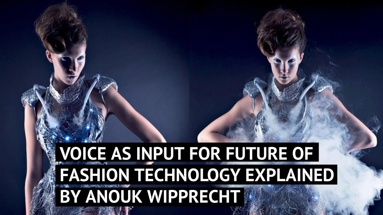 Voice as input for Future of Fashion Technology explained by Anouk Wipprecht