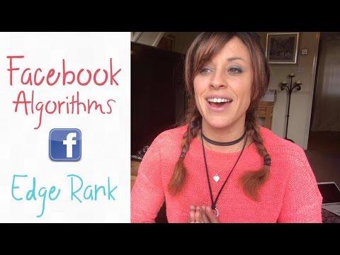Facebook algorithms - Edge Rank