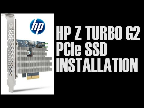 How To Install The HP Z Turbo Drive G2 PCIe SSD