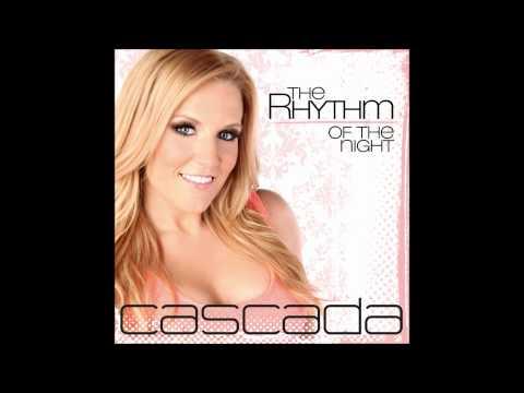 Клип Cascada - The Rhythm of the Night (video edit)