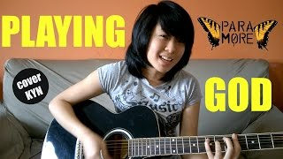 Paramore - Playing God (acoustic cover KYN) + Lyrics + Chords in the description