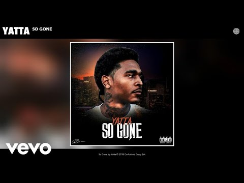Yatta - So Gone (Audio)