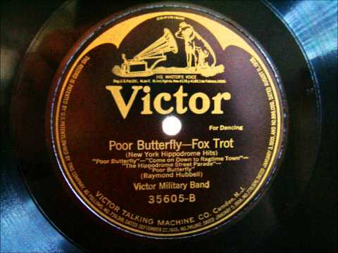 Victor Military Band   Poor Butterfly      New York Hippodrome Hits 1916