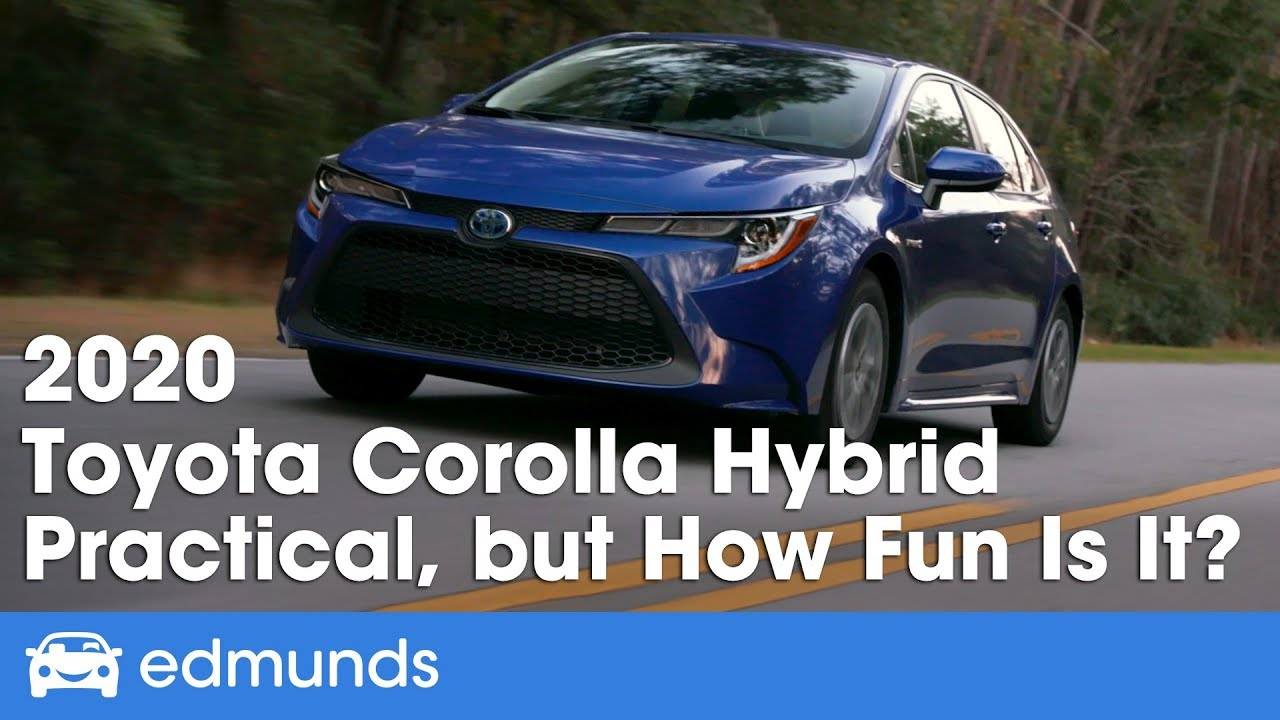 2020 Toyota Corolla Hybrid Practical But How Fun Is It To Drive Edmunds