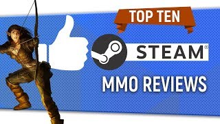 """Top Ten """"Highest Reviewed MMO"""" On Steam"""