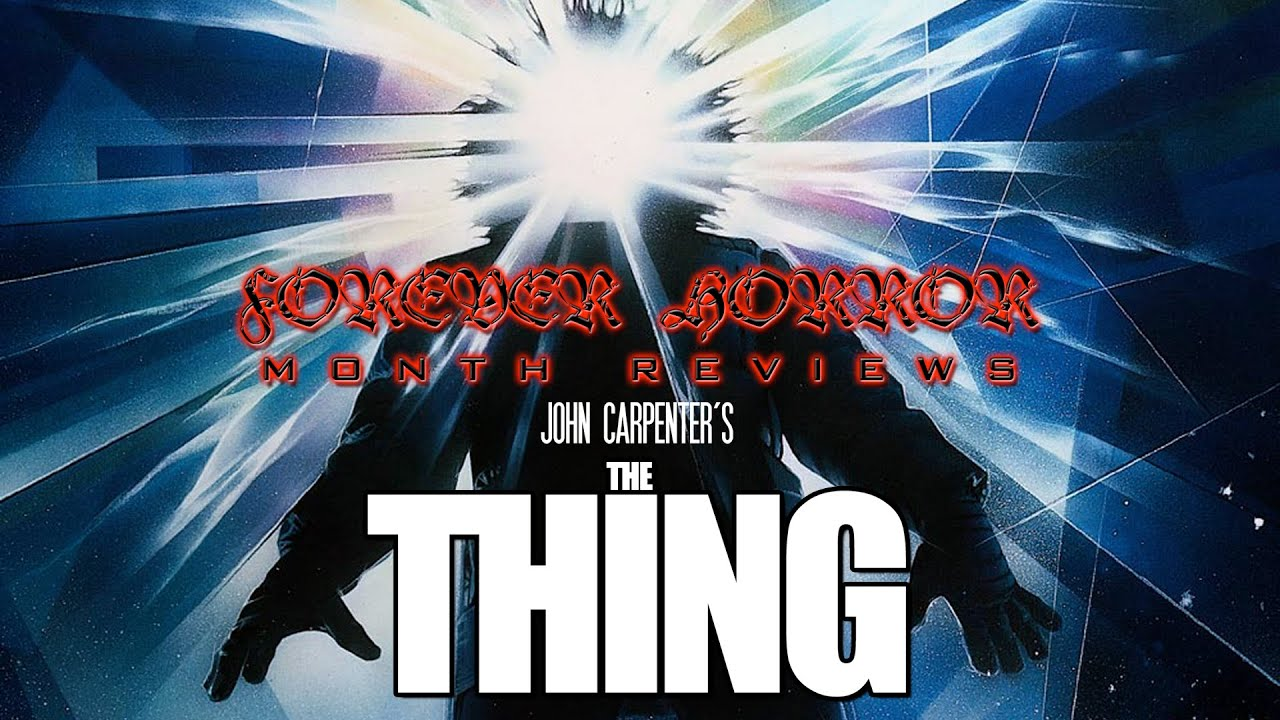 John Carpenter's The Thing (1982) - Forever Horror Month Review - YouTube