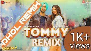 Tommy remix song  Tommy remix song by Diljit