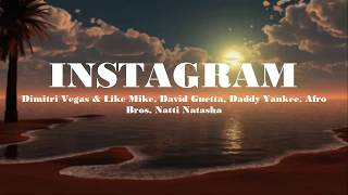 Dimitri Vegas & Like Mike, David Guetta, Daddy Yankee, Afro Bros, Natti Natasha - Instagram (Letra)