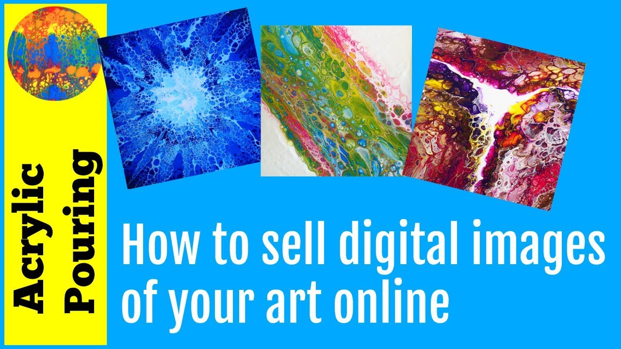 How To Sell Digital Images Of Your Paintings Online YouTube - Sell paintings online