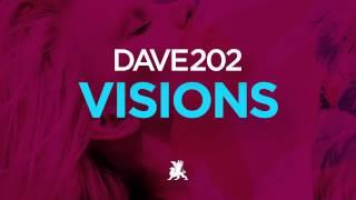 Dave202 - Visions - (Radio Edit)
