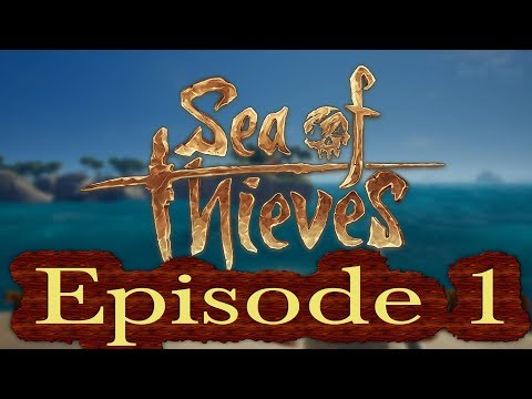 Sea of Thieves - Quest With the Best - The Beginning