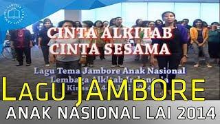 Lagu Tema Jambore Anak Nasional LAI 2014