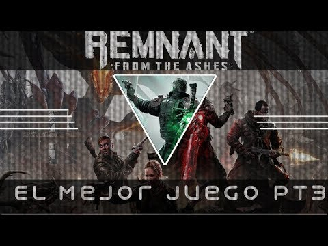 #Gameplay El Mejor Juego REMMNANT From The Ashes P3