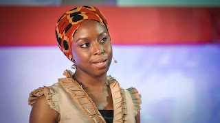 The danger of a single story Chimamanda Ngozi Adichie