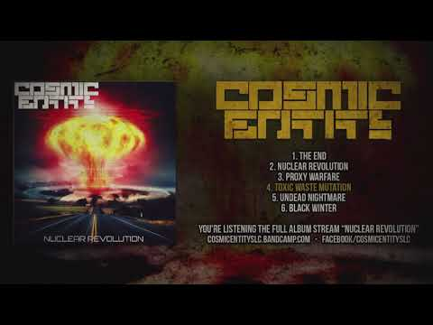 COSMIC ENTITY - NUCLEAR REVOLUTION (OFFICIAL ALBUM STREAM 2018)