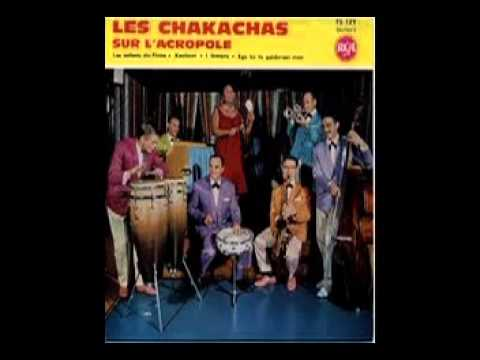 Les Chakachas - Ta paidia tou Pirea (Never on Sunday)