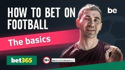 How to bet on football with bet365 - The basics
