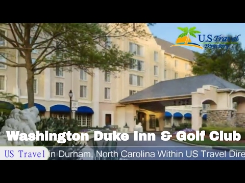 Washington Duke Inn & Golf Club - Durham Hotels, North Carolina
