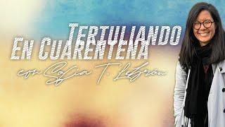 #TertuliandoEnCuarentena con Sofía T. Lebrón