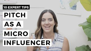 Micro Influencers | A MUST Watch On How To Pitch To Brands
