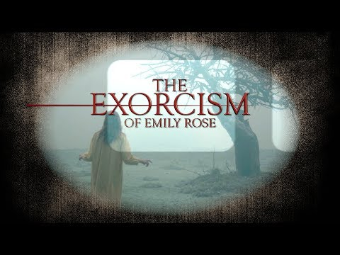 THE EXORCISM OF EMILY ROSE -IS IT DEMON APPROVED?-