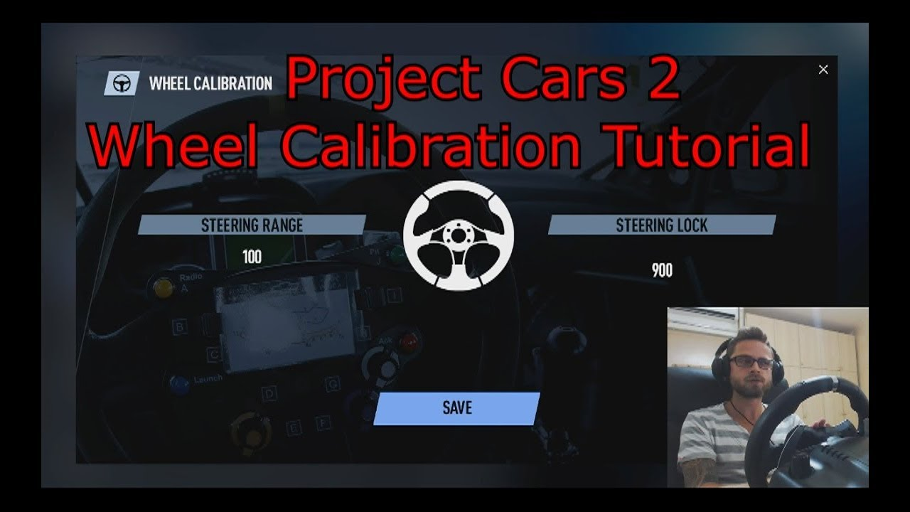 Project Cars 2 - Wheel Calibration Tutorial - YouTube