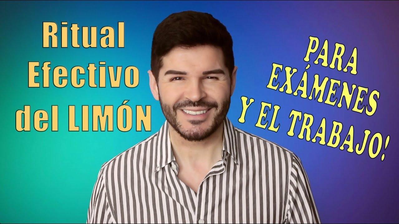 RITUAL EFECTIVO PARA EXÁMENES Y TRABAJO, Ritual del Limón - YouTube