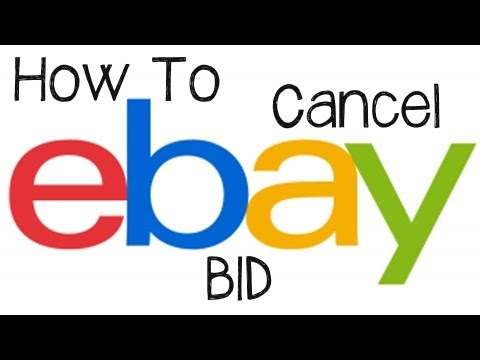 eBay Tutorial - How To Cancel or Retract A Bid On eBay