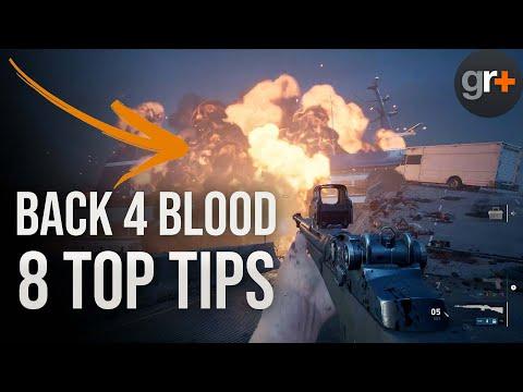 Back 4 Blood Tips & Tricks