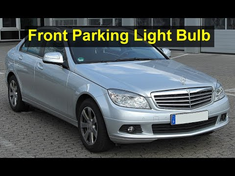 Mercedes Benz C350 C Class Front Parking Light Bulb Replacement Votd Youtube
