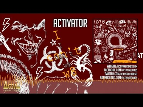 Activator - I Can't w8 (Official Preview) - Activa Special Edition