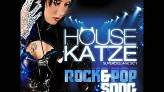 House Katze - Rock And Pop Song (Shaun Baker Dirty Edit)