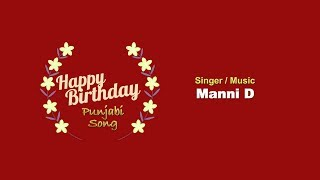 happy-birt-ay-punjabi-song-song-manni-d-mandeep-dhaliwal-latest-punjabi-song