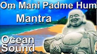 MANTRA FOR SLEEP - Om mani padme hum mantra 8 hour full night meditation ocean sound