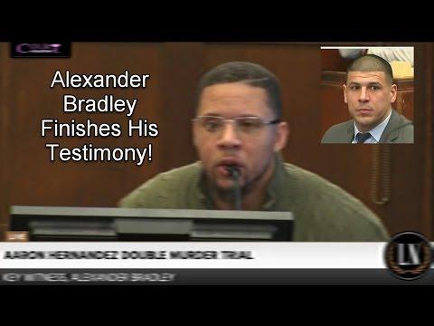 Aaron Hernandez Trial Day 16 Part 1 (Alexander Bradley/Brooke Wilcox) 03/23/17