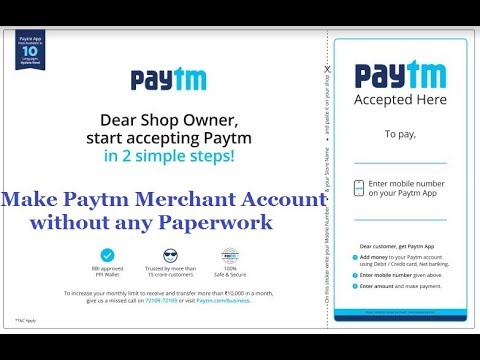 How to Make Paytm Merchant Account without any Paperwork
