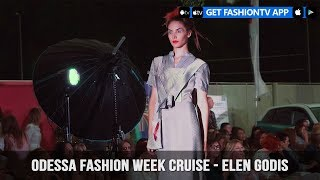 Odessa Fashion Week Cruise - Elen Godis | FashionTV