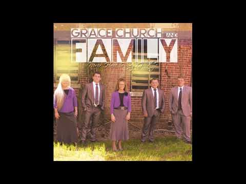Grace Church & Family   Say Amen