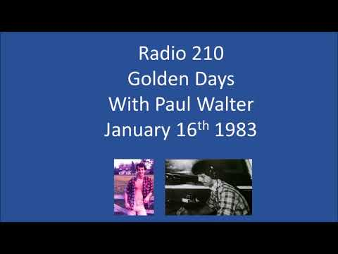 Radio 210 Golden Days Paul Walter January 16th 1983