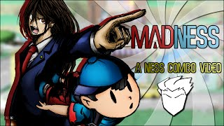 - MadNess - A Ness Combo Video