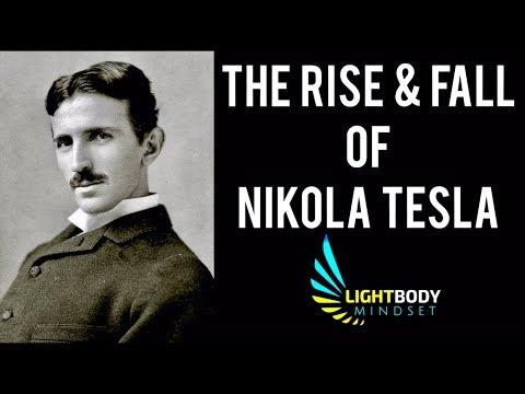 THE RISE AND FALL OF NIKOLA TESLA