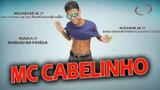 MC CABELINHO - MANSÃO NA FAVELA [ LANÇAMENTO 2013 ]