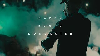 Dappy - Kooky Doncaster